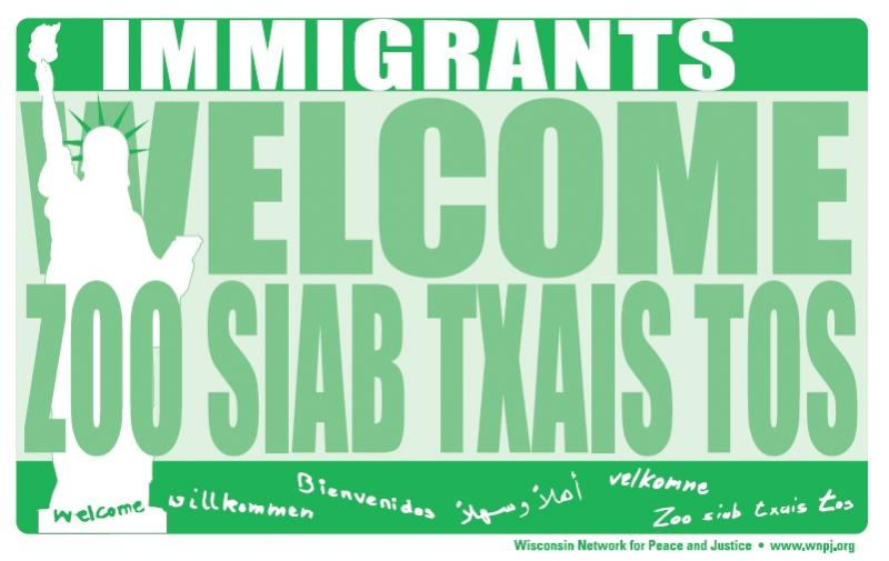 WNPJ immigrants welcome sign